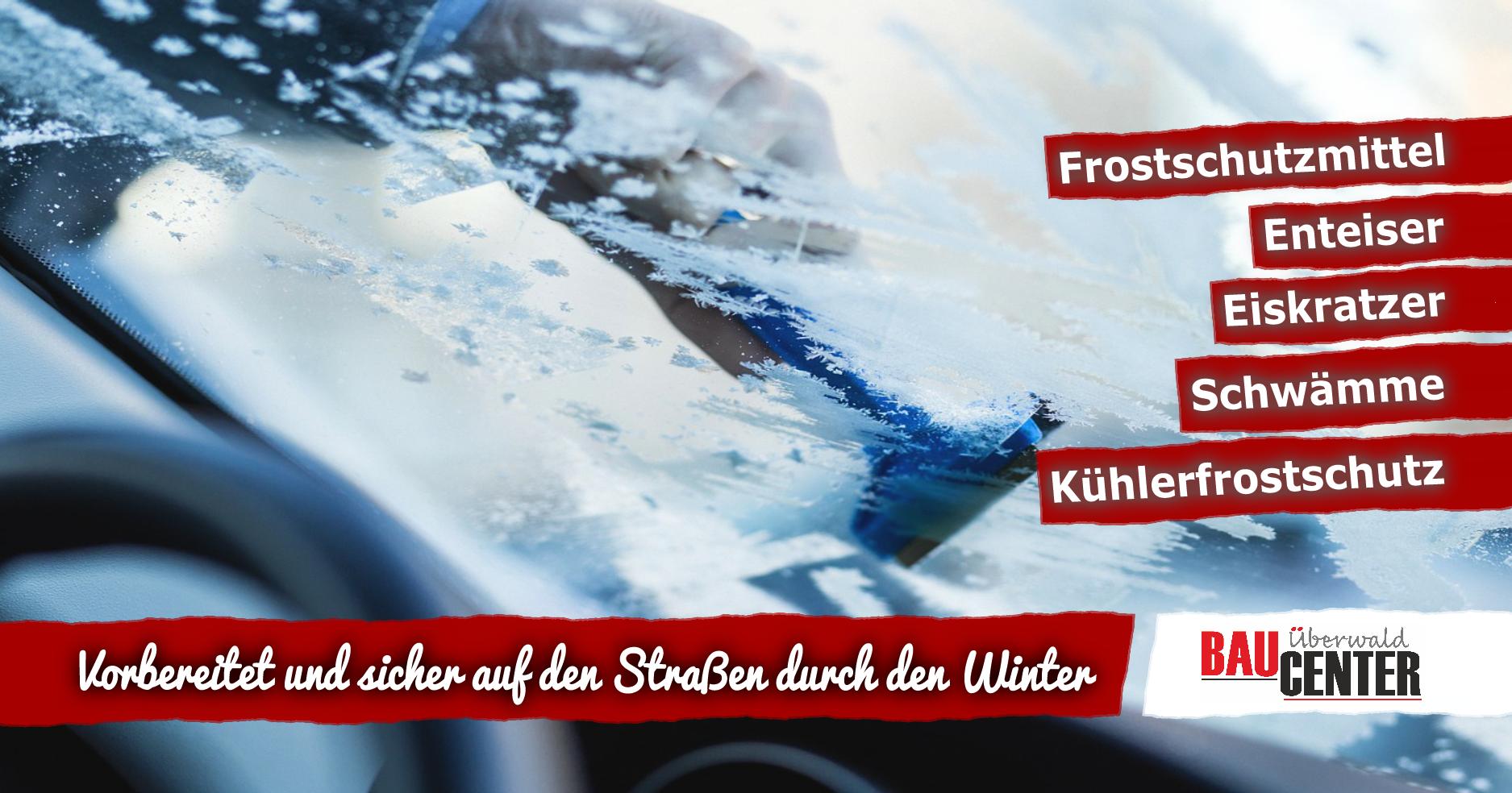 Winterfest Frostschutz für das Auto Baucenter Odenwald
